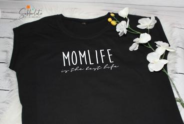 Momlife is the best life-Shirt