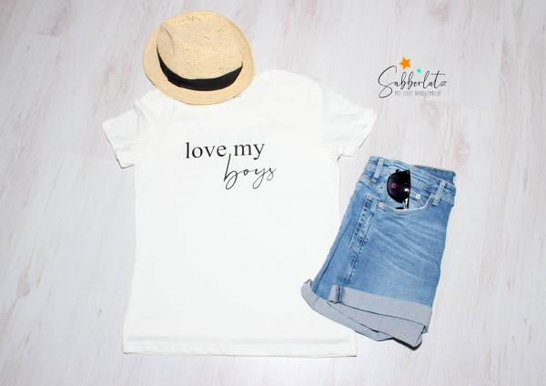 Love my boys/girls - Shirt